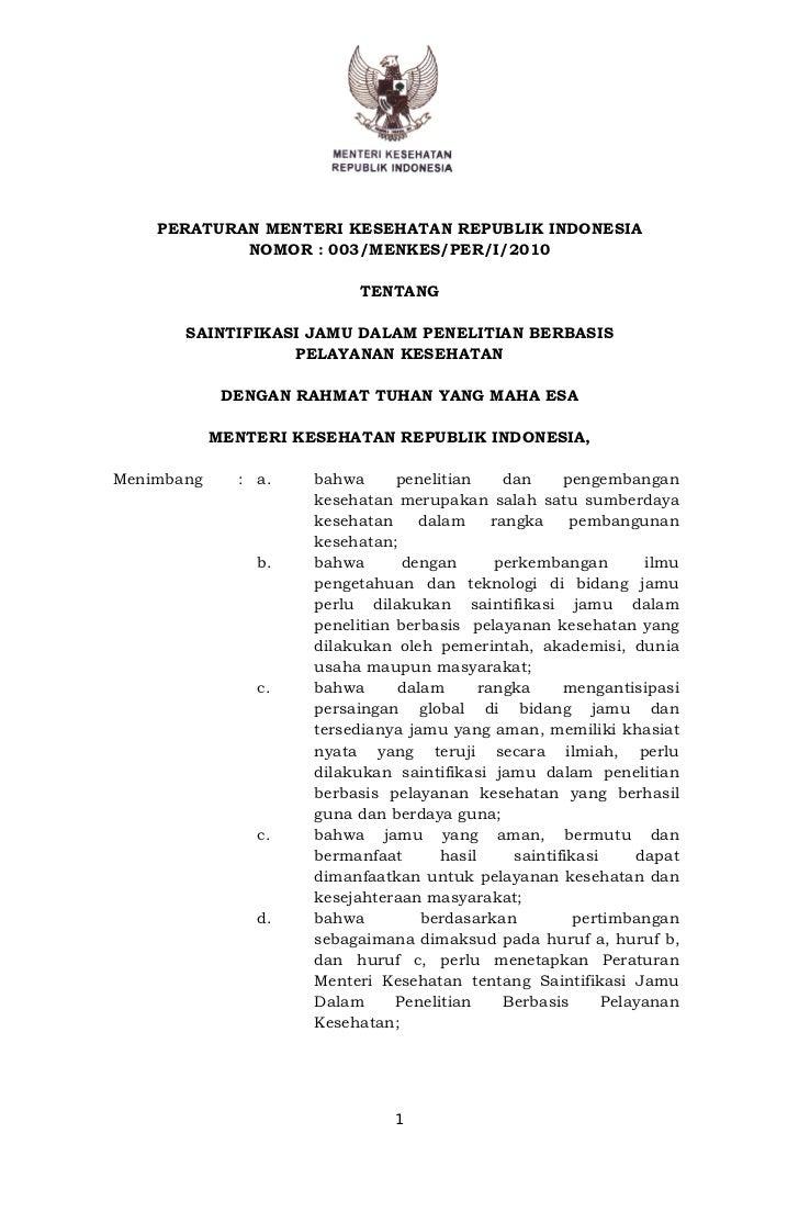 PERATURAN MENTERI KESEHATAN REPUBLIK INDONESIA            NOMOR : 003/MENKES/PER/I/2010                            TENTANG...
