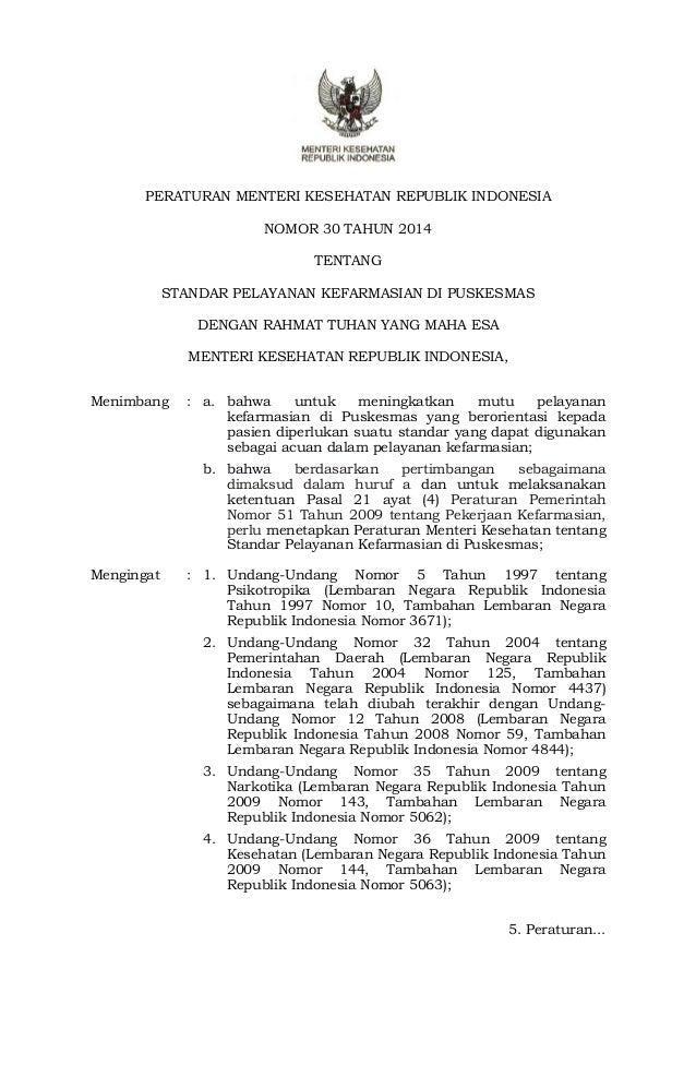 PERATURAN MENTERI KESEHATAN REPUBLIK INDONESIA  NOMOR 30 TAHUN 2014  TENTANG  STANDAR PELAYANAN KEFARMASIAN DI PUSKESMAS  ...