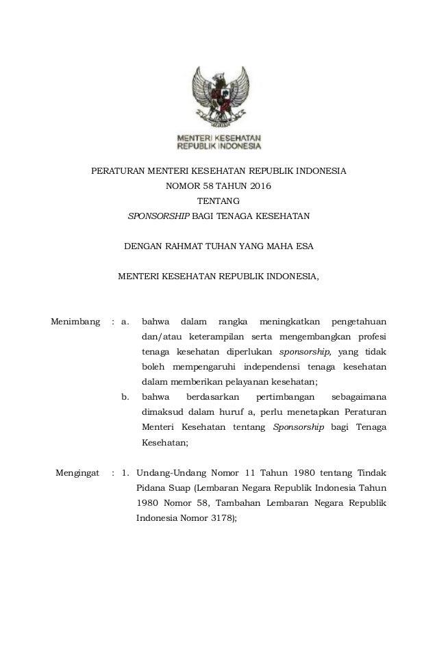 PERATURAN MENTERI KESEHATAN REPUBLIK INDONESIA NOMOR 58 TAHUN 2016 TENTANG SPONSORSHIP BAGI TENAGA KESEHATAN DENGAN RAHMAT...