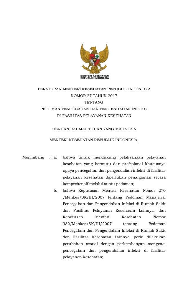 PERATURAN MENTERI KESEHATAN REPUBLIK INDONESIA NOMOR 27 TAHUN 2017 TENTANG PEDOMAN PENCEGAHAN DAN PENGENDALIAN INFEKSI DI ...