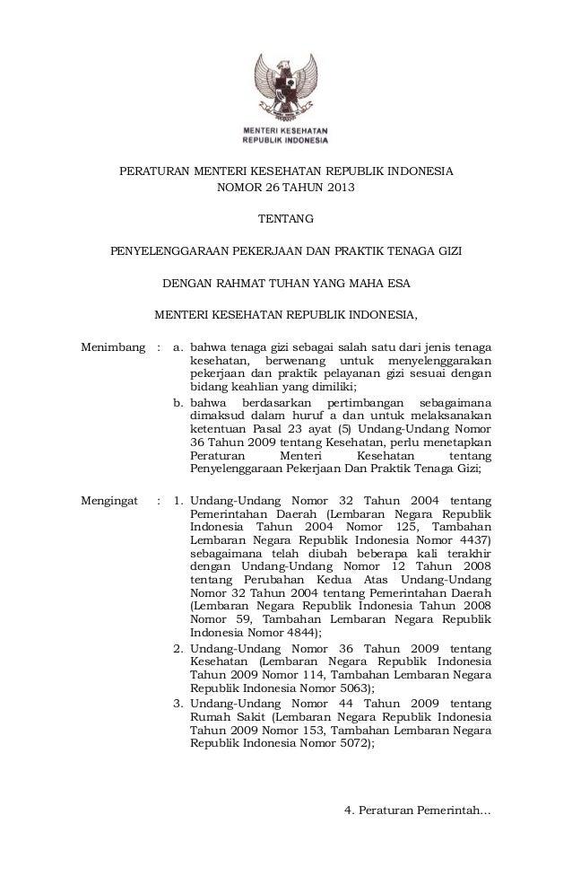 PERATURAN MENTERI KESEHATAN REPUBLIK INDONESIANOMOR 26 TAHUN 2013TENTANGPENYELENGGARAAN PEKERJAAN DAN PRAKTIK TENAGA GIZID...