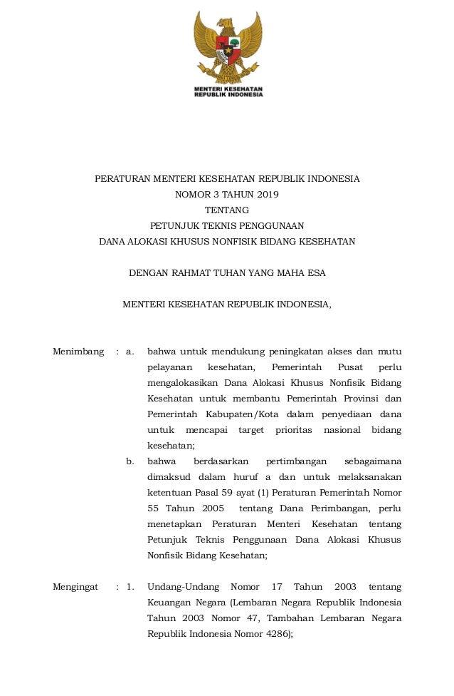 PERATURAN MENTERI KESEHATAN REPUBLIK INDONESIA NOMOR 3 TAHUN 2019 TENTANG PETUNJUK TEKNIS PENGGUNAAN DANA ALOKASI KHUSUS N...