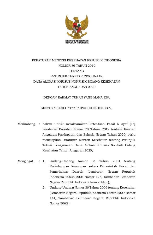 PERATURAN MENTERI KESEHATAN REPUBLIK INDONESIA NOMOR 86 TAHUN 2019 TENTANG PETUNJUK TEKNIS PENGGUNAAN DANA ALOKASI KHUSUS ...
