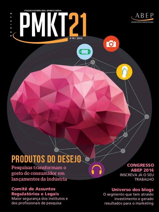 Pesquisas transformam o gosto do consumidor em lançamentos da indústria Produtos do desejo Pesquisa de Mercado, opinião e ...