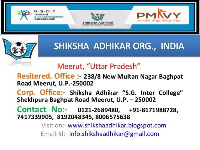"Meerut, ""Uttar Pradesh"" Resitered. Office :- 238/8 New Multan Nagar Baghpat Road Meerut, U.P.-250002 Corp. Office:- Shiksh..."