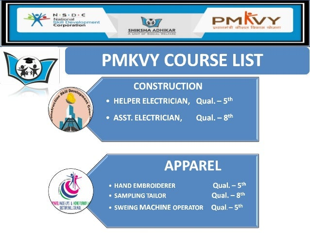• Center will Select Desired Sector/Course Under PMKVY send us. • Center Required Area Covered in 3000 square feet. • PMKV...