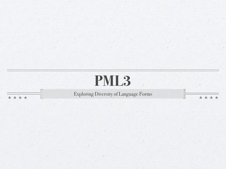 PML3Exploring Diversity of Language Forms