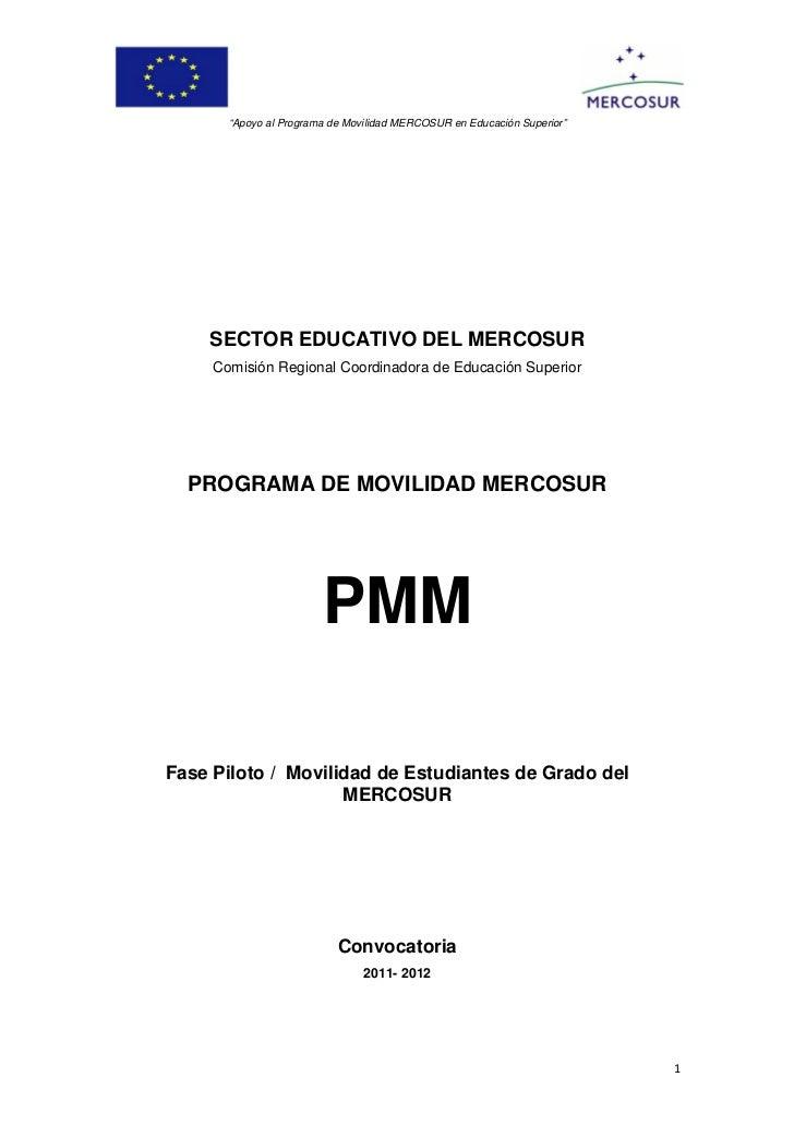 """""""Apoyo al Programa de Movilidad MERCOSUR en Educación Superior""""        SECTOR EDUCATIVO DEL MERCOSUR         Comisió..."""