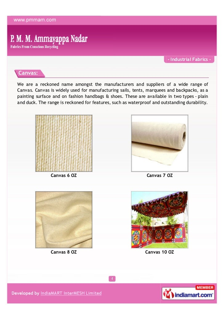 - Industrial Fabrics -Canvas:We are a reckoned name amongst the manufacturers and suppliers of a wide range ofCanvas. Canv...