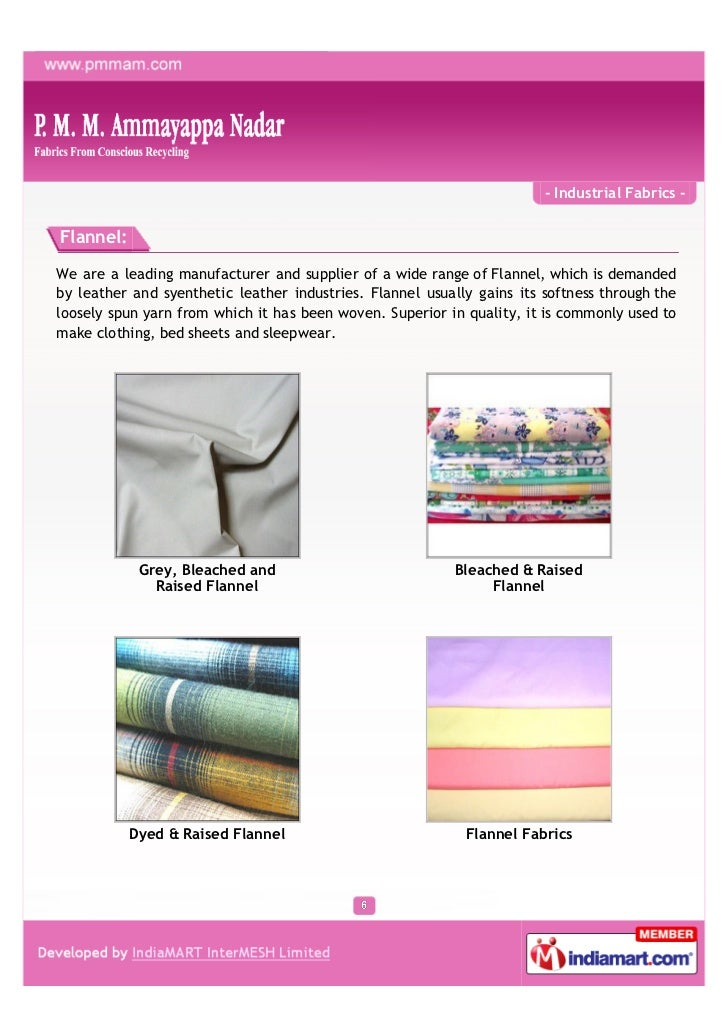 - Industrial Fabrics -Flannel:We are a leading manufacturer and supplier of a wide range of Flannel, which is demandedby l...