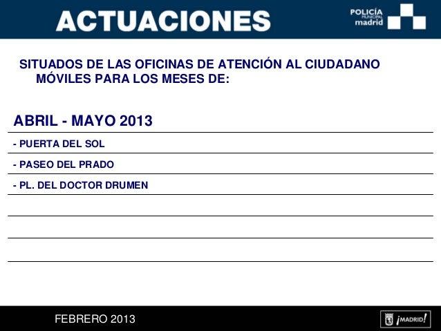 Datos actuaciones policia municipal madrid 2013 for Oficinas atencion al ciudadano madrid