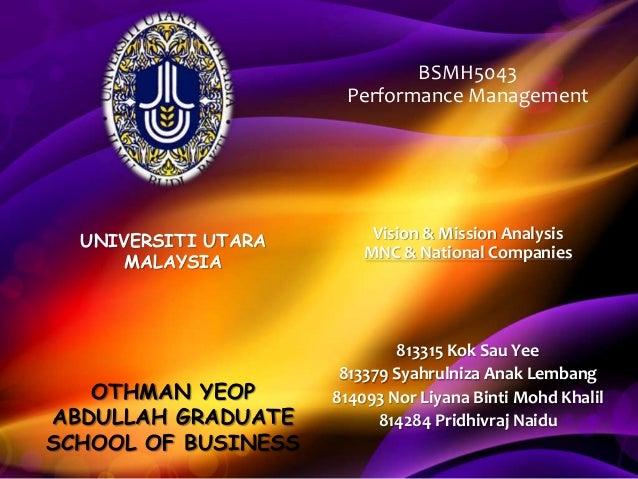 BSMH5043 Performance Management  UNIVERSITI UTARA MALAYSIA  OTHMAN YEOP ABDULLAH GRADUATE SCHOOL OF BUSINESS  Vision & Mis...