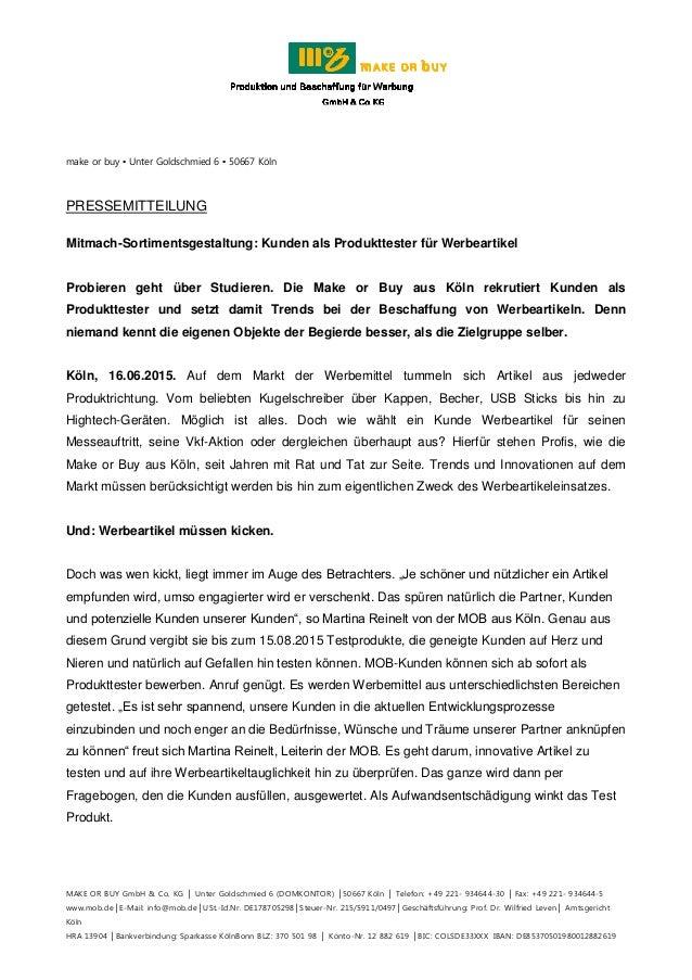 make or buy ▪ Unter Goldschmied 6 ▪ 50667 Köln MAKE OR BUY GmbH & Co. KG │ Unter Goldschmied 6 (DOMKONTOR) │50667 Köln │ T...