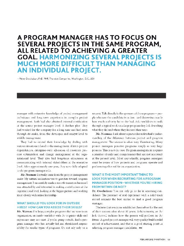 A PROGRAM MANAGER HAS TO FOCUS ONSEVERAL PROJECTS iN THE SAME PROGRAM,ALL RELATED TO ACHiEViNG A GREATERGOAL. HARMONiZiNG ...