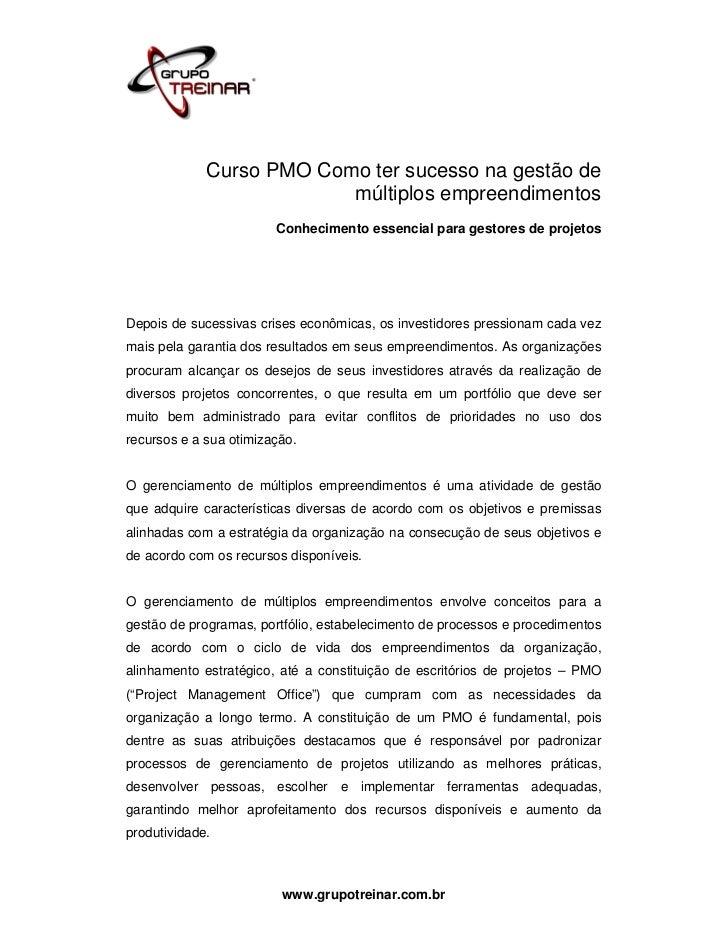 Curso PMO Como ter sucesso na gestão de                          múltiplos empreendimentos                        Conhecim...