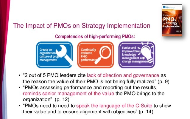 """• """"2 out of 5 PMO leaders cite lack of direction and governance as the reason the value of their PMO is not being fully re..."""