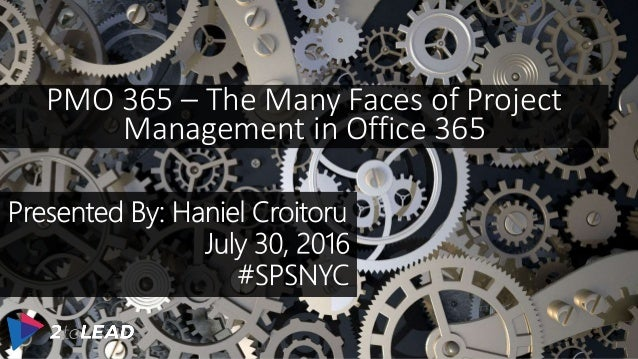 PMO 365 – The Many Faces of Project Management in Office 365