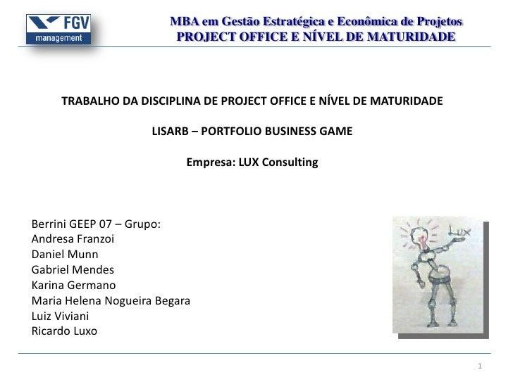 MBA em Gestão Estratégica e Econômica de Projetos                         PROJECT OFFICE E NÍVEL DE MATURIDADE     TRABALH...