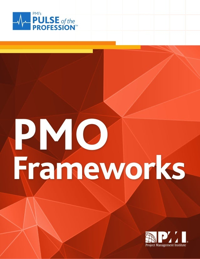 PMO  Frameworks  In-Depth Report