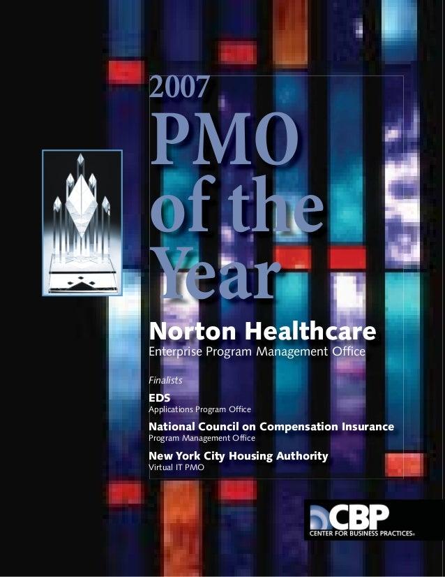2007PMOof theYearNorton HealthcareEnterprise Program Management OfficeFinalistsEDSApplications Program OfficeNational Counci...