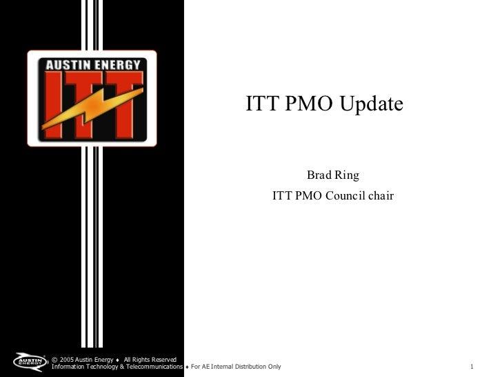 ITT PMO Update                                                                                  Brad Ring                 ...