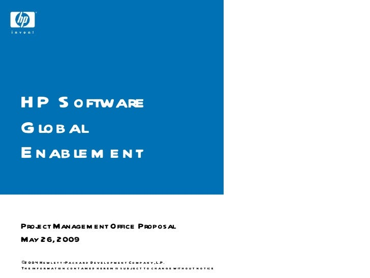 HP Software Global Enablement Project Management Office Proposal May 26, 2009