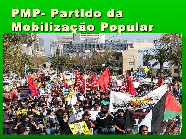 PMP- Partido daMobilização Popular
