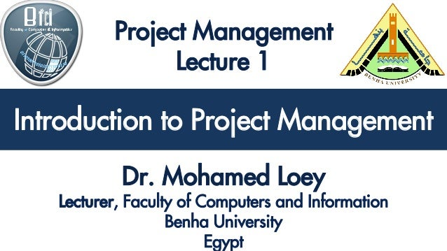 Introduction to Project Management Introduction to Project Management