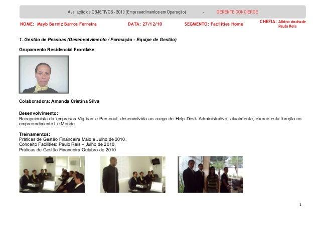 NOME: Mayb Berniz Barros Ferreira 1. Gestão de Pessoas (Desenvolvimento / Formação Grupamento Residencial Frontlake Colabo...