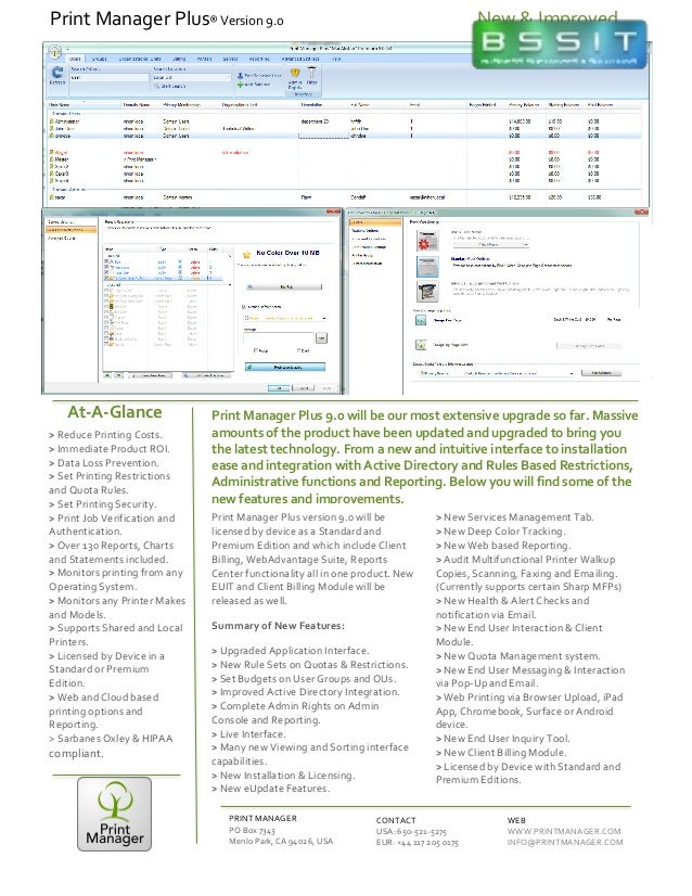 Print  Manager  Plus  9.0  will  be  our  most  extensive  upgrade  so  far.  Massive   amounts...
