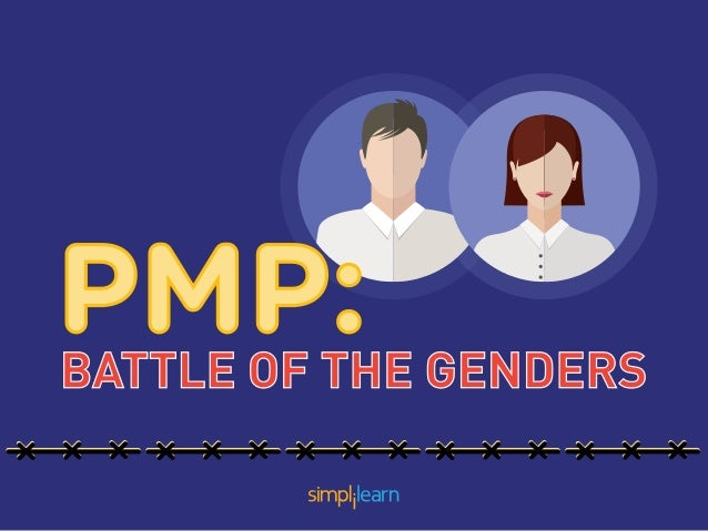 PMP:BATTLE OF THE GENDERS