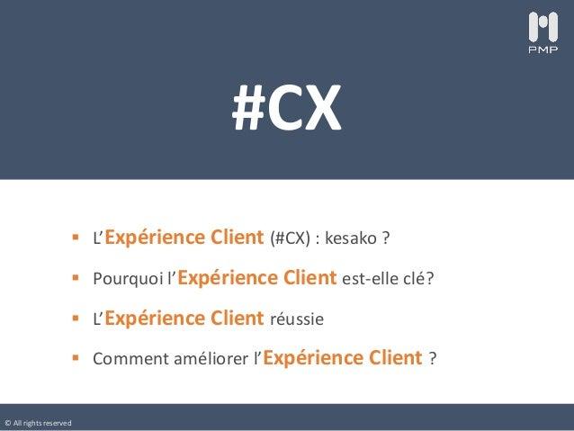 Expérience Client : 6 leviers pour réussir Slide 2