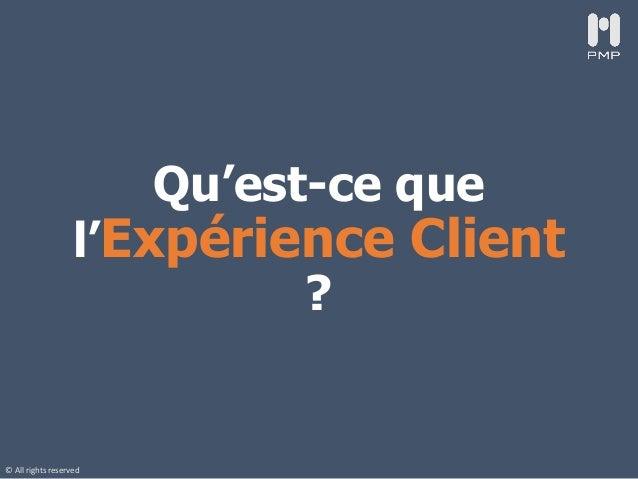 Expérience Client : 6 leviers pour réussir Slide 3