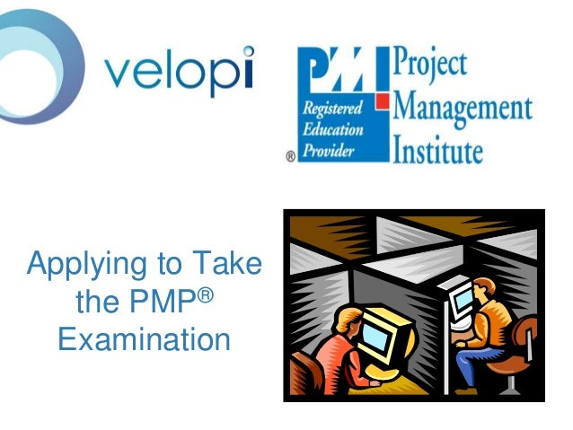 Applying to Take the PMP® Examination