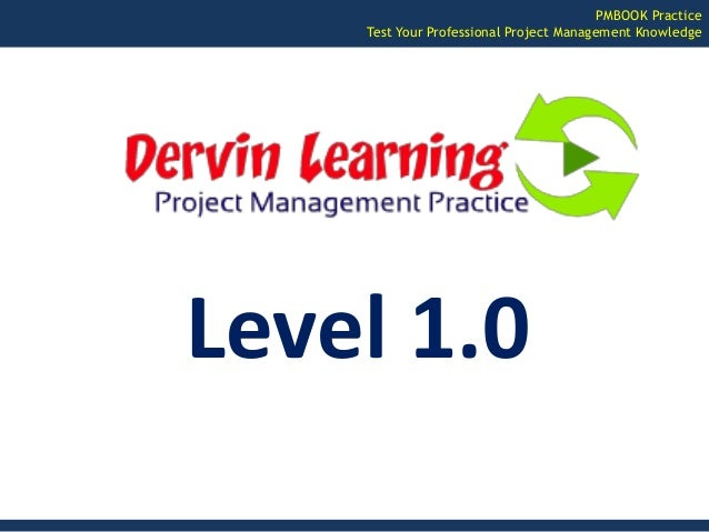 PMBOOK Practice  Test Your Professional Project Management Knowledge  Level 1.0