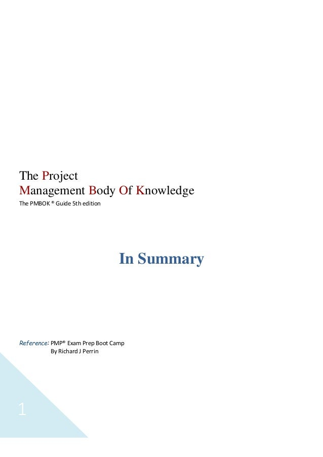 Sayed Abdellah1 The Project Management Body Of Knowledge The PMBOK ® Guide 5th edition In Summary Reference: PMP® Exam Pre...