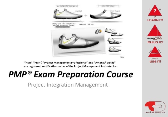 "PMP® Exam Preparation Course Project Integration Management ""PMI"", ""PMP"", ""Project Management Professional"" and ""PMBOK® Gu..."
