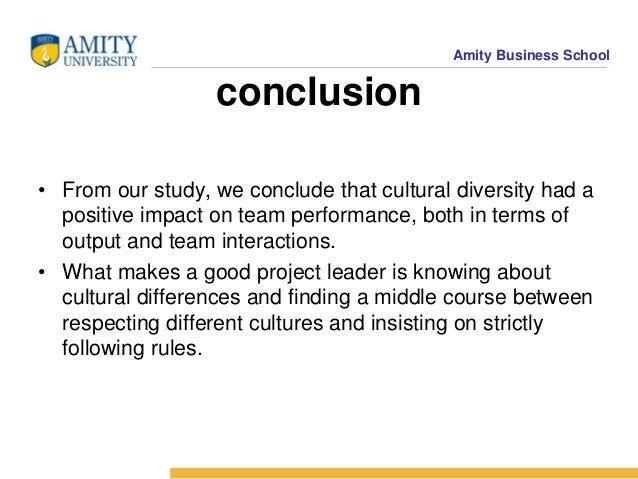 the impact of cultural diversity on team performance Cultural diversity and team performance one of the most salient and relevant dimensions of team heterogeneity is cultural back- ground we measure the impact.