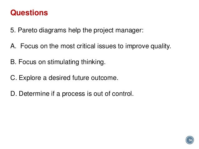 Pmp quality chapter 8 answer b 56 questions 56 5 pareto diagrams help the project manager ccuart Choice Image
