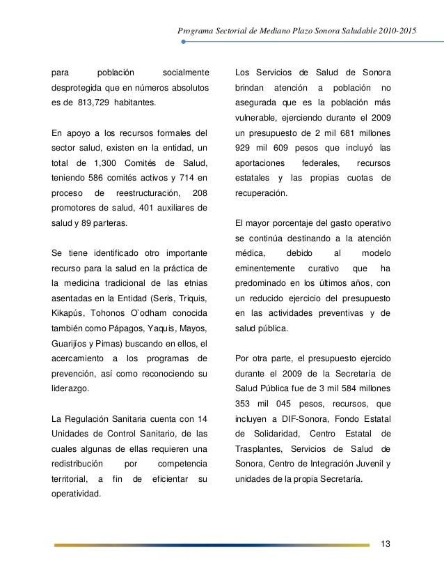 Programa Sectorial de Mediano Plazo Sonora Saludable 2010-2015 13 para población socialmente desprotegida que en números a...