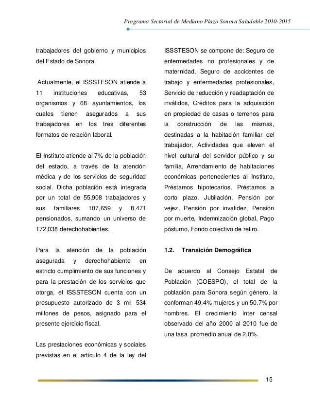 Programa Sectorial de Mediano Plazo Sonora Saludable 2010-2015 15 trabajadores del gobierno y municipios del Estado de Son...