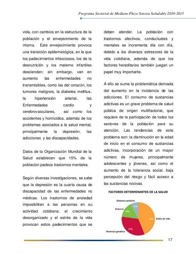 Programa Sectorial de Mediano Plazo Sonora Saludable 2010-2015 17 vida, con cambios en la estructura de la población y el ...