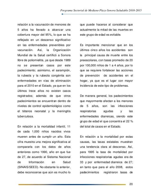 Programa Sectorial de Mediano Plazo Sonora Saludable 2010-2015 20 relación a la vacunación de menores de 5 años ha llevado...