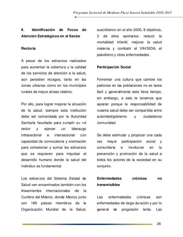 Programa Sectorial de Mediano Plazo Sonora Saludable 2010-2015 26 II. Identificación de Focos de Atención Estratégicos en ...
