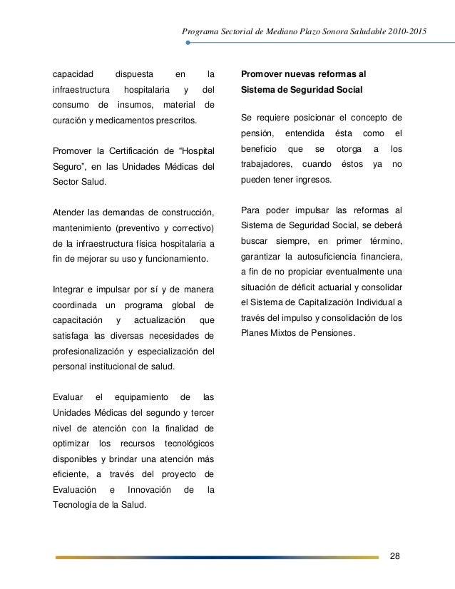 Programa Sectorial de Mediano Plazo Sonora Saludable 2010-2015 28 capacidad dispuesta en la infraestructura hospitalaria y...
