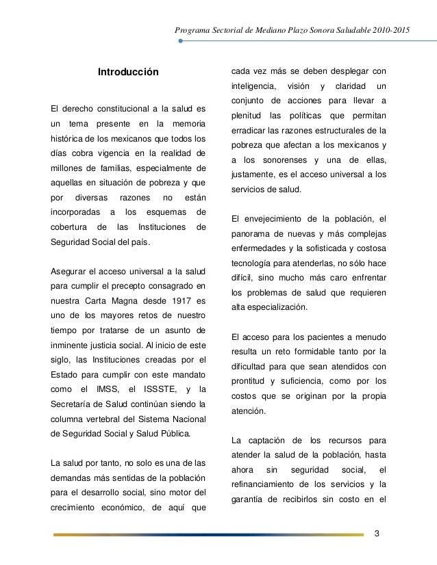 Programa Sectorial de Mediano Plazo Sonora Saludable 2010-2015 3 Introducción El derecho constitucional a la salud es un t...