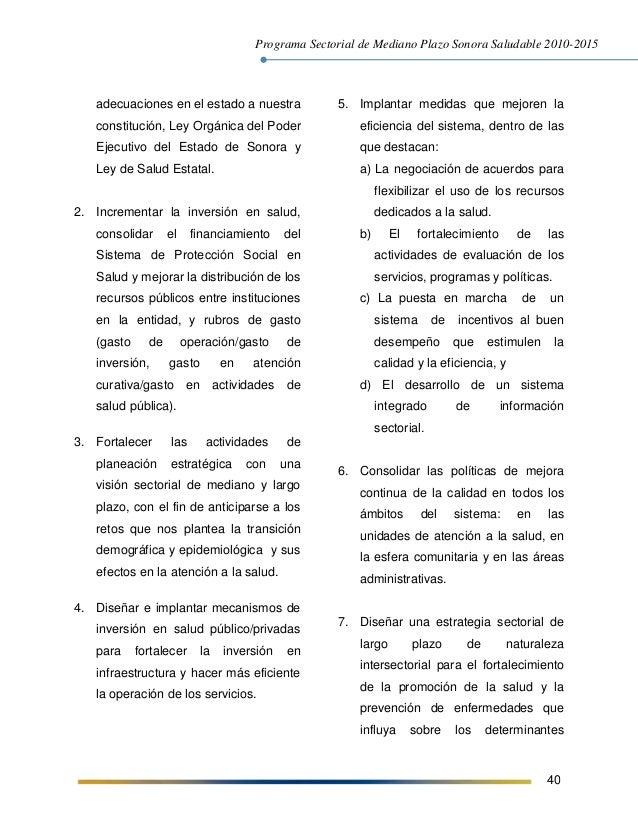 Programa Sectorial de Mediano Plazo Sonora Saludable 2010-2015 40 adecuaciones en el estado a nuestra constitución, Ley Or...
