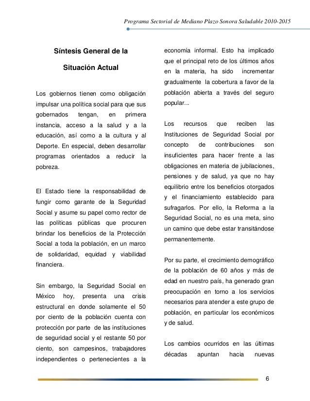 Programa Sectorial de Mediano Plazo Sonora Saludable 2010-2015 6 Síntesis General de la Situación Actual Los gobiernos tie...