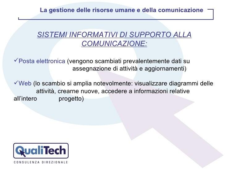 <ul><li>SISTEMI INFORMATIVI DI SUPPORTO ALLA COMUNICAZIONE: </li></ul><ul><li>Posta elettronica  (vengono scambiati preval...