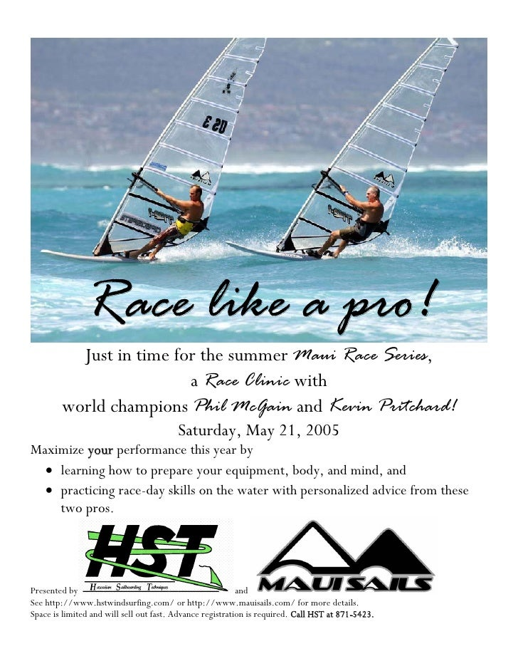Race like a pro!           Just in time for the summer Maui Race Series,                          a Race Clinic with      ...